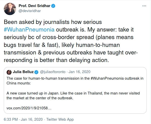 A Tweet from January 2020 by Professor Devi Sridhar of Edinburgh University saying we should take the Wuhan Pnuemonia seriously due to the speed a virus can travel around the world.