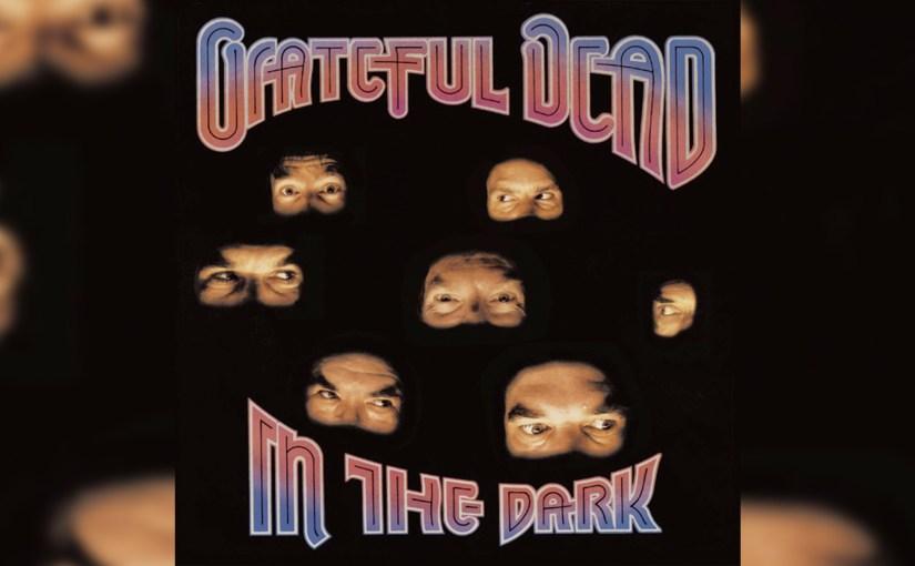 Grateful Dead – In the Dark (1987)