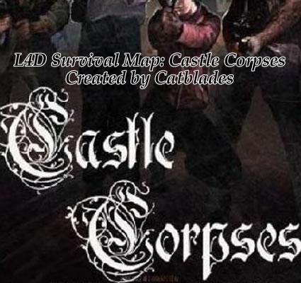 left-4-dead-l4d-survival-map-campaign-castle-corpses-fortress-catblades