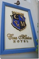 Casa Monica Hotel sign
