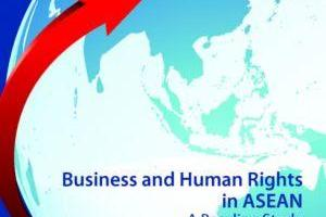 Baseline Study of Business and Human Rights in ASEAN: Malaysia