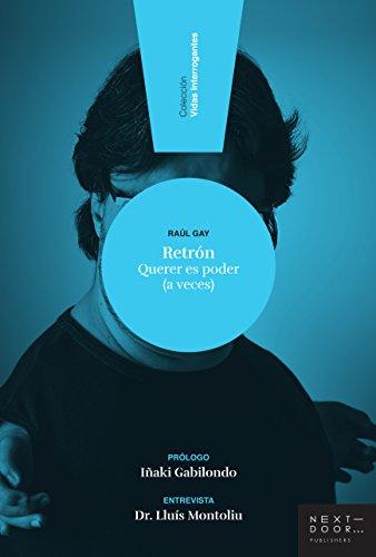 [Reseña] «Retrón», de Raúl Gay