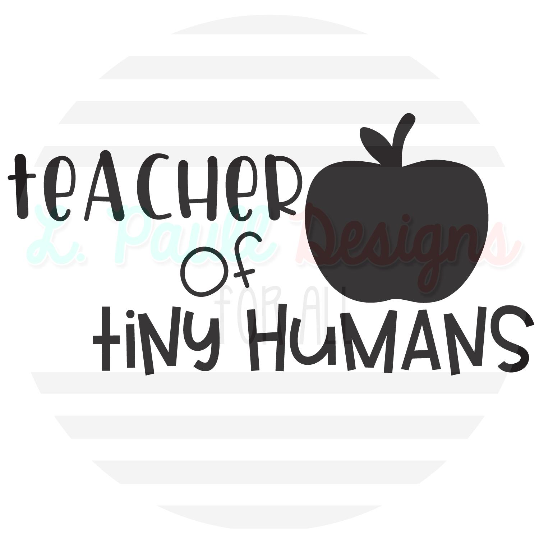 Teacher Of Tiny Humans T Shirt L Paull Designs For All