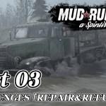[#03]Spintires: MudRunner CHALLENGES 「REPAIR&REFUEL」[ゲーム実況byjanne]