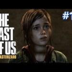 #19【PS4 Pro】ラストオブアス 実況!「THE LAST OF US リマスター」日本語[ゲーム実況byカーソンLee]