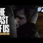#20【PS4 Pro】ラストオブアス 実況!「THE LAST OF US リマスター」日本語[ゲーム実況byカーソンLee]