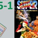 #15-1 スーパーストリートファイターII -The New Challengers- 【ミニスーファミ】 【実況】 ニンテンドークラシックミニ スーパーファミコン[ゲーム実況byたぶやんのレトロゲーム実況]
