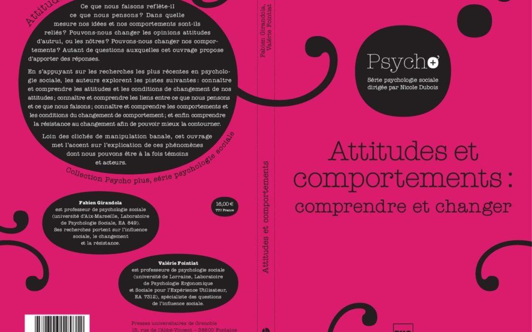 «Attitudes et comportements : comprendre et changer»