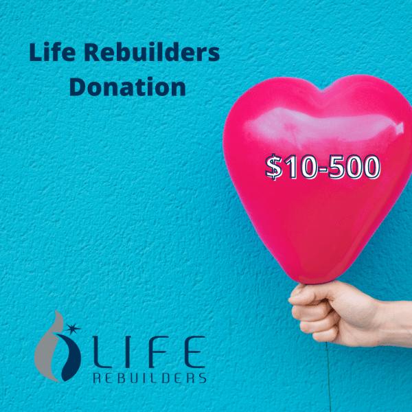 Life Rebuilders Donation