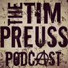 Tim Preuss Podcast