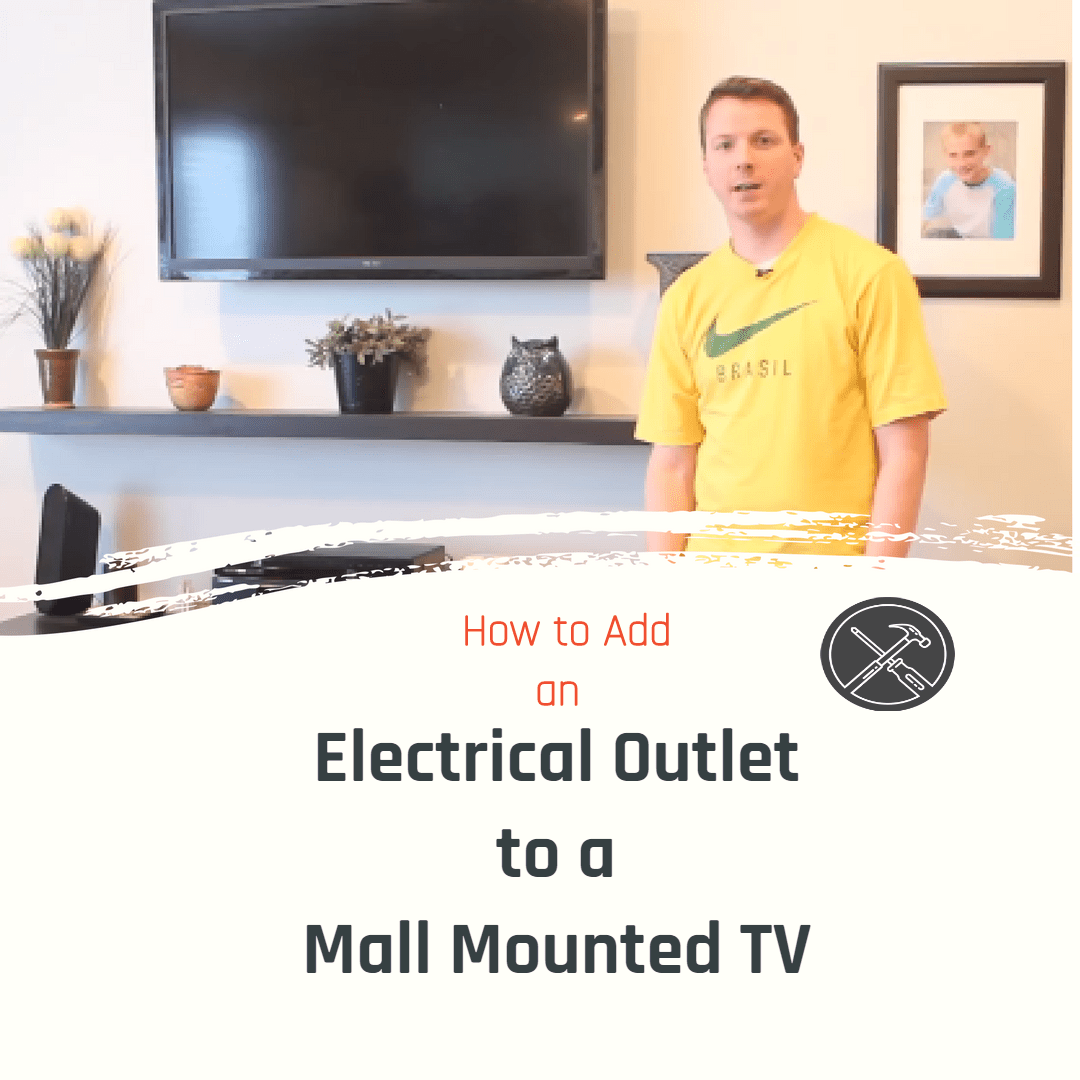 How To Add An Electrical Outlet For A Wall Mounted Tv Diy Home Adding Improvement And Projects Lrn2diy