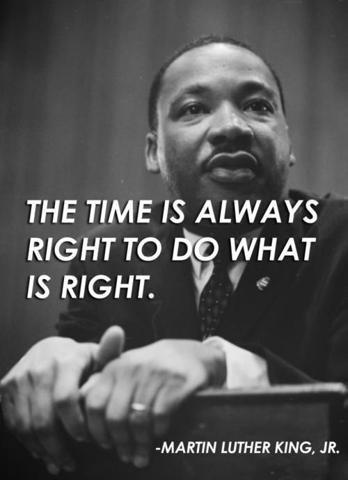 https://i1.wp.com/lsaruminations.edublogs.org/files/2014/10/The-time-is-always-right-to-do-what-is-right.-Martin-Luther-King-Jr.-xgti7e.jpg