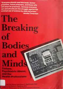 The Breaking of Bodies and Minds, Eric Stover and Elena O. Nightingale, W. H. Freeman & Co (New York, 1985) ISBN 0-7167-1733-6