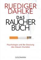 Das Raucherbuch - Psychologie und Be-Deutung des blauen Dunstes - Originalausgabe - Leseprobe
