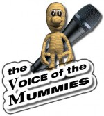 The Voice of the Mummies – The Voice für Mumien