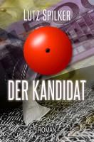 Der Kandidat - Die 10 Millionen Euro Frage