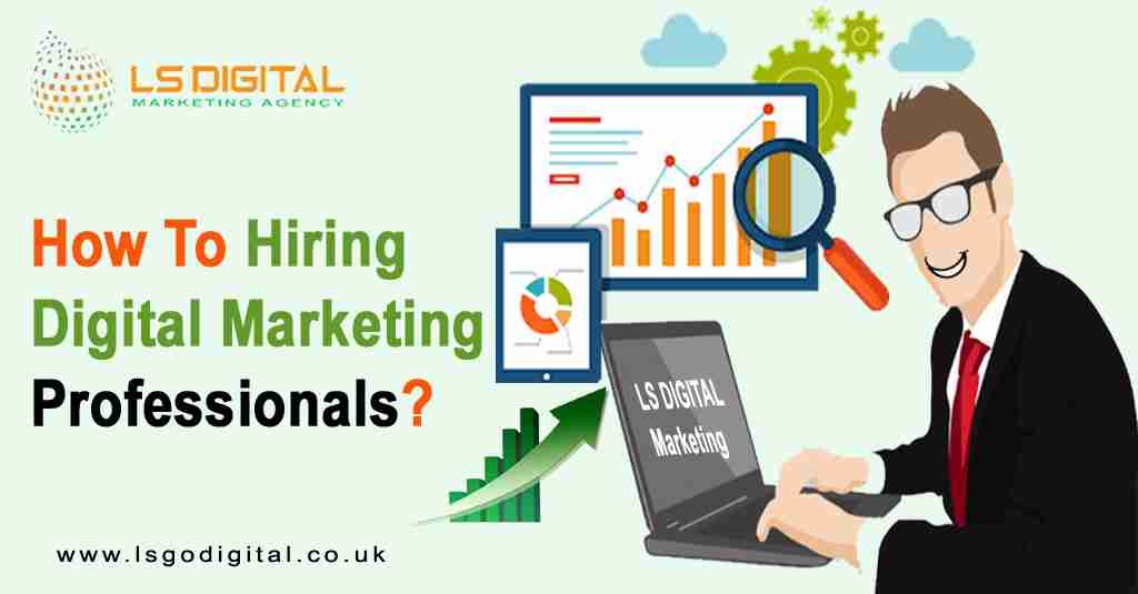 How To Hiring Digital Marketing Professionals?
