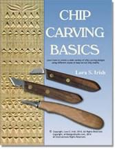 Chip Carving Basics E-Project by Lora Irish