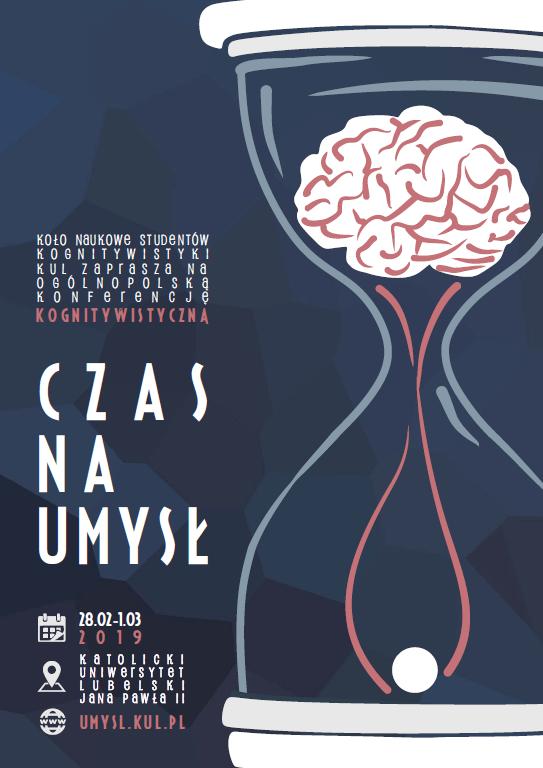 Ogólnopolska Konferencja Kognitywistyczna organizowana przez Koło Naukowe Studentów Kognitywistyki Katolickiego Uniwersytetu Lubelskiego Jana Pawła II