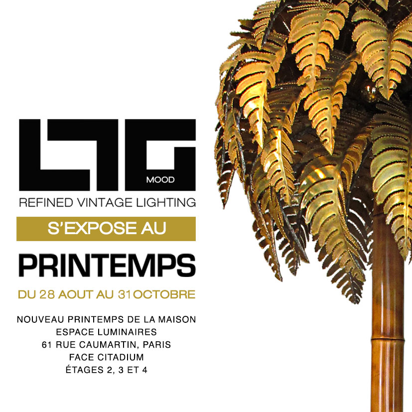 ltgmood luminaires vintage est l'invité du luminaire au printemps de la maison du printemps haussmann, du 26 aout au 31 octobre 2019