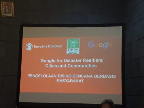 SAVE THE CHILDREN, LPBI NU JABAR DAN GOOGLE SELENGGARAKAN TRAINING OF TRAINER PENANGGULANGAN BENCANA DI JABAR