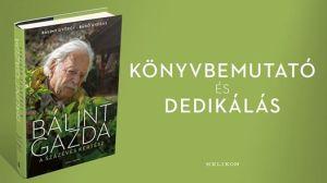 Bálint gazda: könyvbemutató és dedikálás