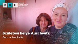 Születési helye: Auschwitz | BIDF 2021
