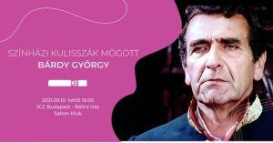 Színházi kulisszák mögött: Bárdy György