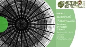 Rendhagyó tárlatvezetés ÁHÍTATOS ÉPÍTÉSZETI FORMÁK c. időszaki kiállításon