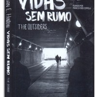 Vidas sem Rumo: The Outsiders - S.E. Hinton | The Outsiders (1983) - F.F. Coppola