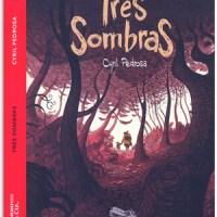 Três Sombras - Cyril Pedrosa