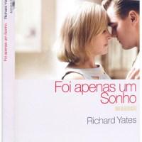 Foi apenas um sonho (Rua da Revolução) – Richard Yates [Projeto Para ler como um escritor #5]