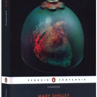 Frankenstein ou O Prometeu moderno – Mary Shelley