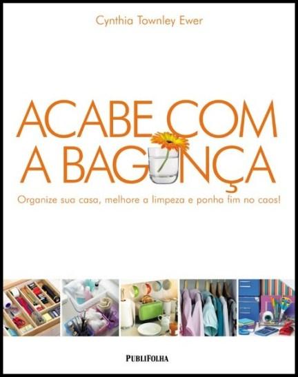 livro acabe com a bagunca - DICAS PARA MANTER SUA CASA ORGANIZADA