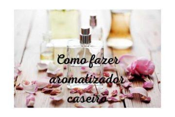 Como fazer aromatizador caseiro e1620779345726 - AROMATIZADOR CASEIRO: APRENDA A FAZER!