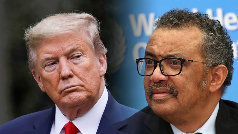 Tổng thống Mỹ Donald Trump và Tổng giám đốc WHO Tedros. Ảnh: Al Jazeera.