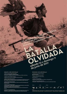 """Cartel y programa """"VII Jornadas La Batalla Olvidada"""" 2017"""