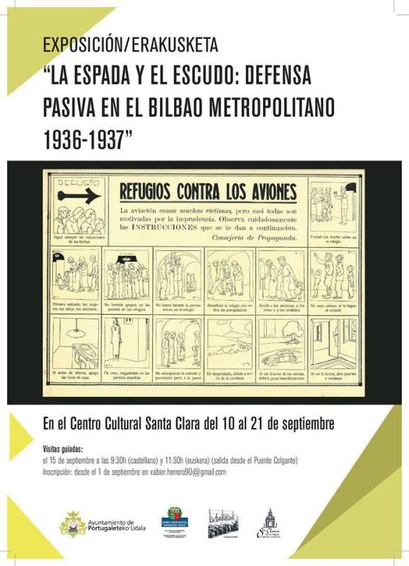 Exposición La espada y el escudo: defensa pasiva en el Bilbao metropolitano 1936-1937