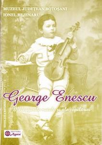 Coperta-1, George Enescu,meleagurile natele si ale copilariei
