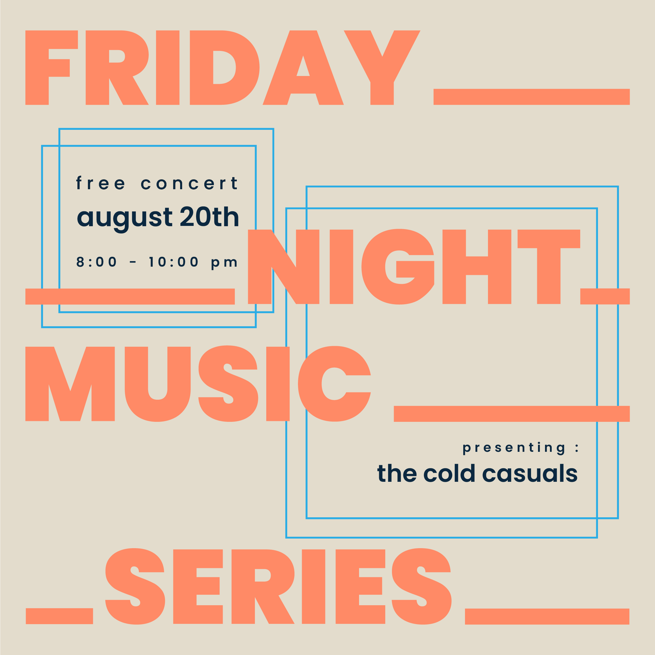 Cold Causals - Friday Night Music Series