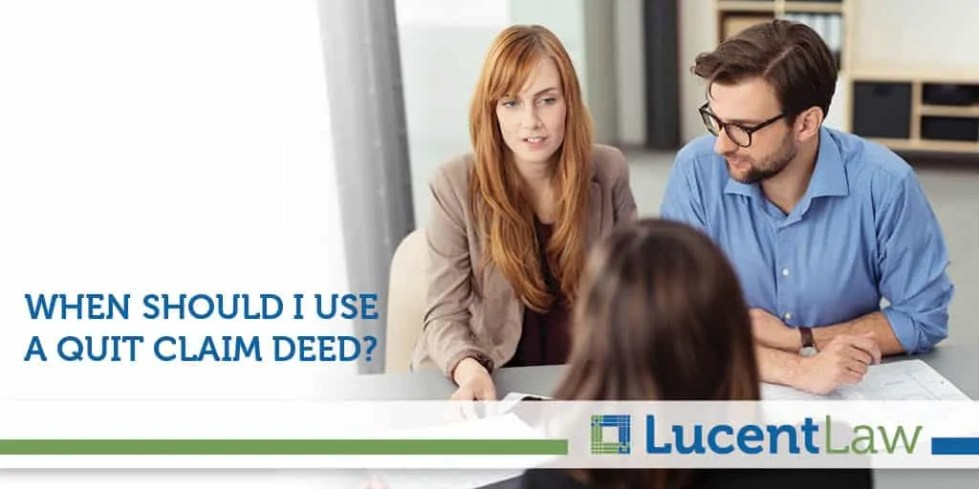 When Should I Use A Quit Claim Deed?