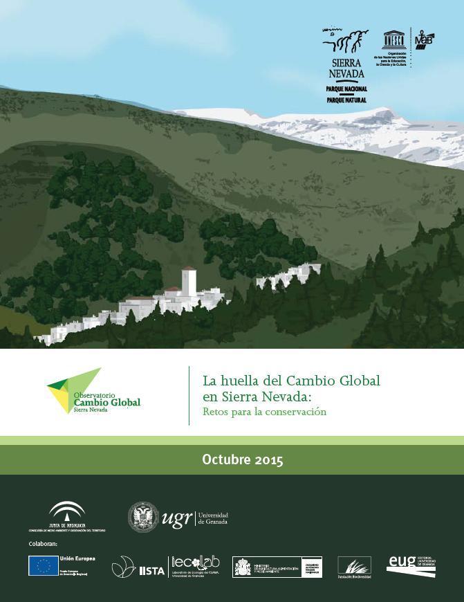 La huella del cambio global en Sierra Nevada: retos para la conservación
