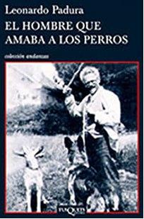 """Crítica de Libros: """"El Hombre que Amaba a los Perros"""""""