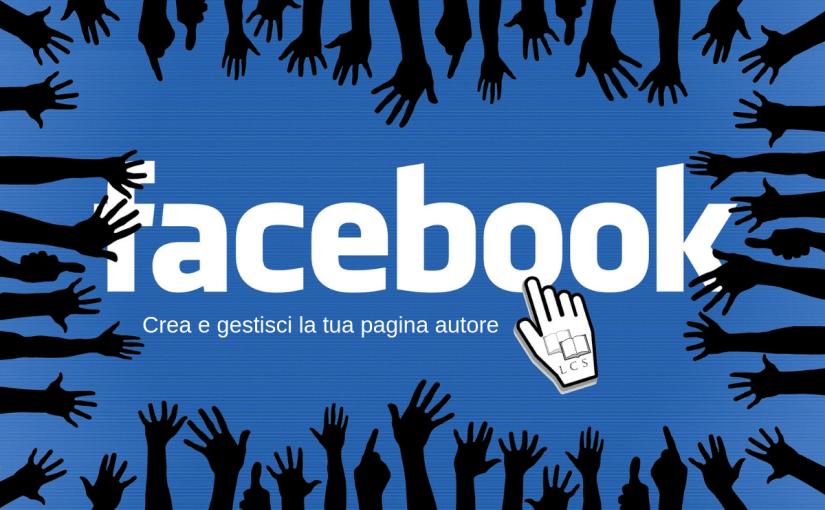 Pagina Facebook – Come creare una pagina Facebook e le dimensioni giuste delle immagini di copertina e di profilo