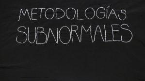 Metodologías subnormales (exposición)