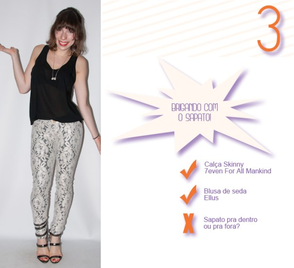 Look do dia- calça skinny de renda - blog de moda 3