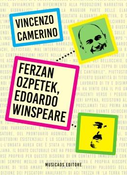 CAMERINO-Ferzan-Ozpetek-Edoardo-Winspeare-Musicaos-Editore