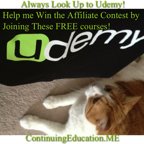 Always Look Up to Udemy! Help me Win the Affiliate Contest by Joining These FREE courses!