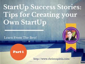 startup-success-stories-christos-pittis-part1