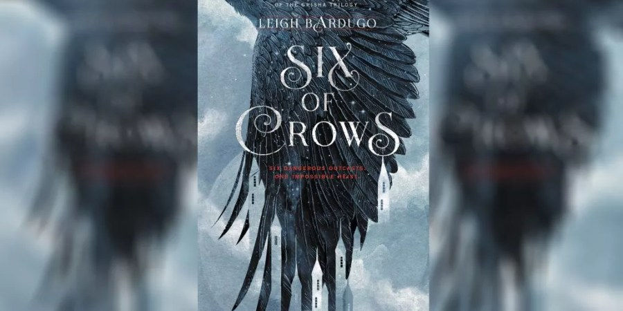 six of crows leigh bardugo book cover